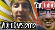 Videodays 2012 @ GamesCom (Y-Titty, FreshTorge, AlexiBexi, Die Lochis...)